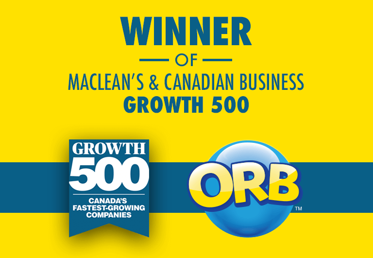 Winner of Maclean's & Canadian Business Growth 500 - ORB™